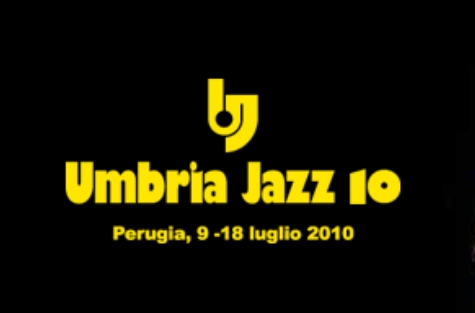 UMBRIA JAZZ 2010 estate!